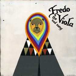fredo viola1 A Song for Fredo
