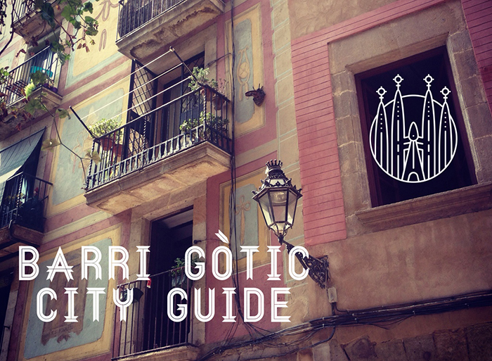 Barcelone : mes bonnes adresses dans le quartier gothique (Le Barri Gòtic)