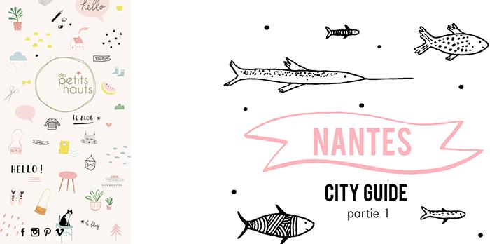Nantes City Guide par Des Petits Hauts